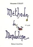 Hosanne Collet - Méthode de mandoline - Premier cycle.