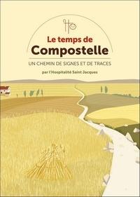 Le temps de Compostelle - Un chemin de signes et de traces.pdf