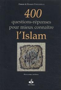 Hossein Ferechtian et Hassan Ferechtian - 400 questions-réponses pour mieux connaître l'Islam.