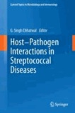Host-Pathogen Interactions in Streptococcal Diseases.