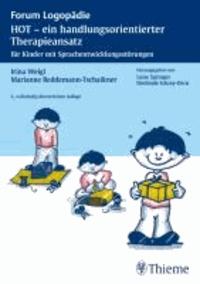 HOT - ein handlungsorientierter Therapieansatz - Für Kinder mit Sprachentwicklungsstörungen.