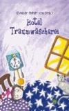 Hotel Traumwäscherei.
