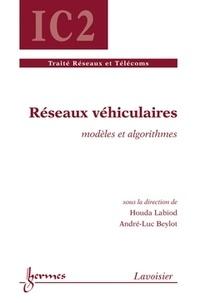 Houda Labiod et André-Luc Beylot - Réseaux véhiculaires - Modèles et algorithmes.