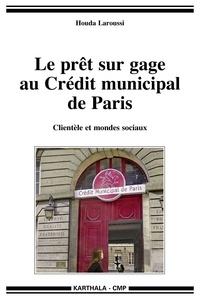 Le prêt sur gage au Crédit municipal de Paris - Clientèle et mondes sociaux.pdf