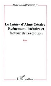 """Hountondji - Le """"Cahier"""" d'Aimé Césaire - Événement littéraire et facteur de révolution, essai."""