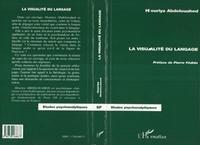 Houria Abdelouahed - La visualité du langage.