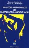 Houria Alami M'Chichi - Migrations internationales des Marocains et changement social.