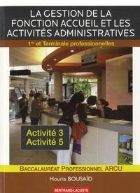 La gestion de la fonction accueil et les activités administratives 1e et Tle Bac pro ARCU.pdf