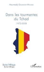 Dans les tourmentes du Tchad (1973-2008).pdf