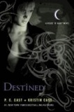 House of Night 09. Destined.