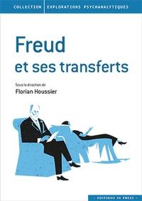 Houssier florian (dir) - Freud et ses transferts.