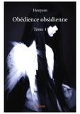 Houyam - Obedience obsidienne - tome 1.