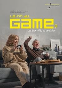 Hovig Ter Minassian et Vincent Berry - La fin du Game ? - Les jeux vidéo au quotidien.