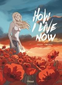 Lylian - How I live Now - Maintenant, c'est ma vie.