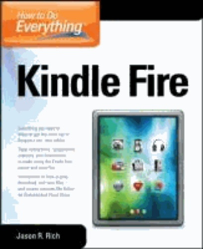How to Do Everything Kindle Fire.