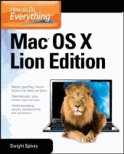 How to Do Everything Mac OS X Lion Edition.