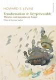 Howard B. Levine - Transformations de l'irreprésentable - Théories contemporaines de la cure.