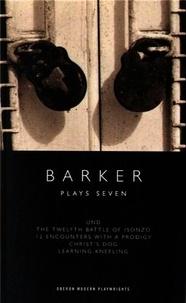 Howard Barker - Plays Seven.
