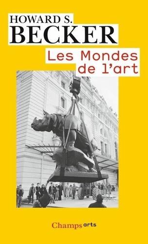 Howard Becker - Les mondes de l'art.