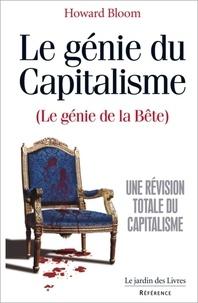 Howard Bloom - Le génie du capitalisme.