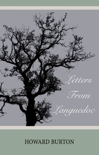 Howard Burton - Letters From Languedoc.