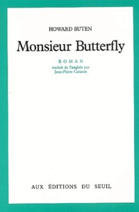 Howard Buten - Monsieur Butterfly.