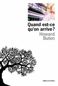 Howard Buten - Quand est-ce qu'on arrive ?.