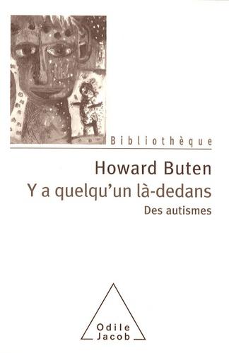 Howard Buten - Y a quelqu'un là-dedans - Des autismes.