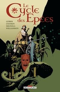 Howard Chaykin et Fritz Leiber - Le Cycle des épées.