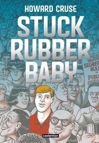 Howard Cruse - Stuck Rubber Baby - Un monde de différence.