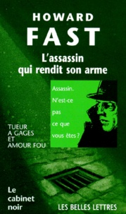 Howard Fast - L'assassin qui rendit son arme.