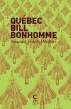 Howard Frank Mosher - Québec Bill Bonhomme.
