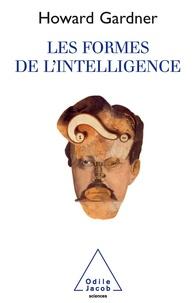 Howard Gardner - Les formes de l'intelligence.