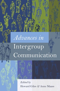 Howard Giles et Anne Maass - Advances in Intergroup Communication.