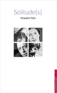Howard Hair - Solitude(s).