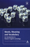 Howard Jackson et Etienne Zé Amvela - Words, Meaning and Vocabulary - An Introduction to Modern English Lexicology.