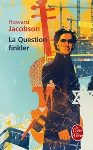 Howard Jacobson - La question finkler.