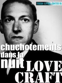Howard phillips Lovecraft et François Bon François Bon - Chuchotements dans la nuit.