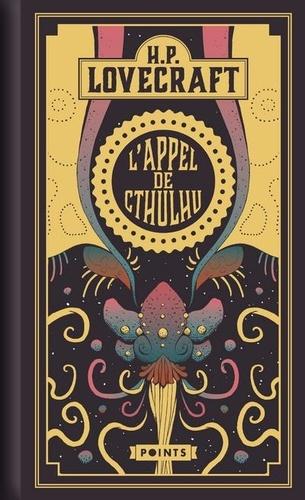 Howard phillips Lovecraft - L'appel de Cthulhu - Suivi de Notes sur l'écriture de la fiction surnaturelle.