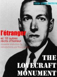 Howard phillips Lovecraft et François Bon François Bon - L'Étranger - et 12 autres récits d'horreur.