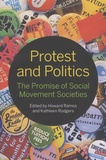 Howard Ramos et Kathleen Rodgers - Protest and Politics - The Promise of Social Movement Societies.
