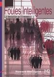 Howard Rheingold - Foules intelligentes - La nouvelle révolution sociale.