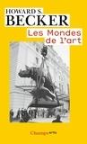 Howard-S Becker - Les mondes de l'art.