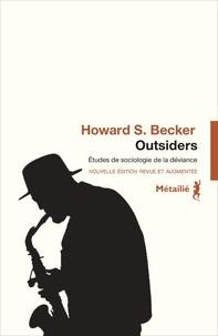 Howard S. Becker - Outsiders - Etudes de sociologie de la déviance.