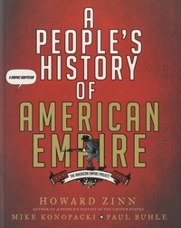 Howard Zinn et Mike Konopacki - A People's History of American Empire.