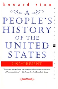 Howard Zinn - A People's History of the United States 1492- Present.