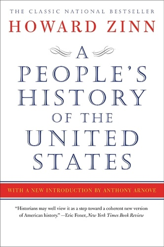 Howard Zinn - A People's History of the United States - 1492, Present.