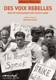 Howard Zinn et Anthony Arnove - Des voix rebelles - Récits populaires des Etats-Unis. 1 DVD