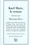 Howard Zinn - Karl Marx, le retour.