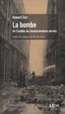 Howard Zinn - La bombe - De l'inutilité des bombardements.